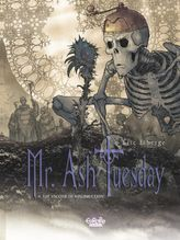 Mr. Ash Tuesday - Volume 4 - The Vaccine of Resurrection