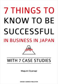 7 Things to Know to be Successful in Business in Japan