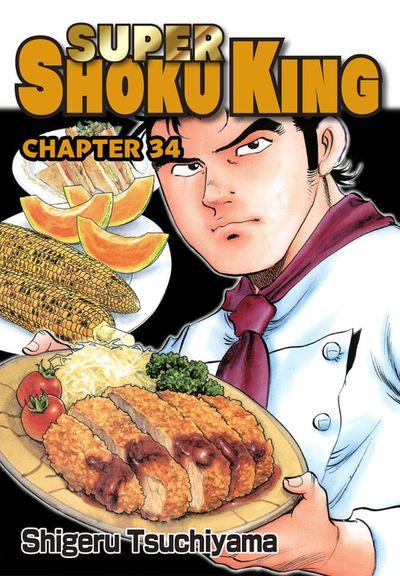 SUPER SHOKU KING, Chapter 34