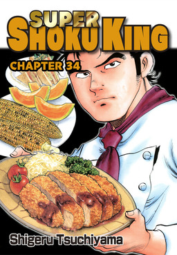 SUPER SHOKU KING, Chapter 34