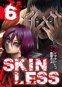 SKINLESS(6)