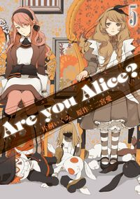 Are you Alice?: 5