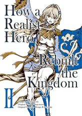 How a Realist Hero Rebuilt the Kingdom Volume 2