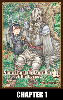 Somari and the Guardian of the Forest, Chapter 1
