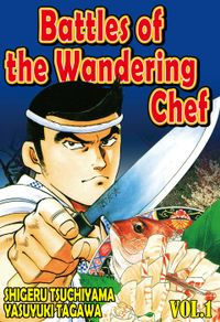BATTLES OF THE WANDERING CHEF, Volume Collections