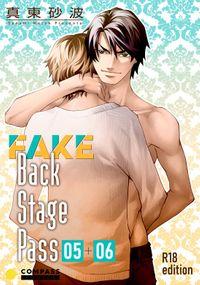 FAKE Back Stage Pass【R18版】(05+06)