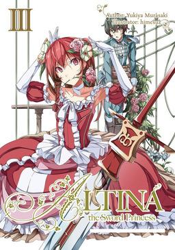 Altina the Sword Princess: Volume 3