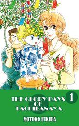 THE GLORY DAYS OF TACHIBANAYA, Volume 1