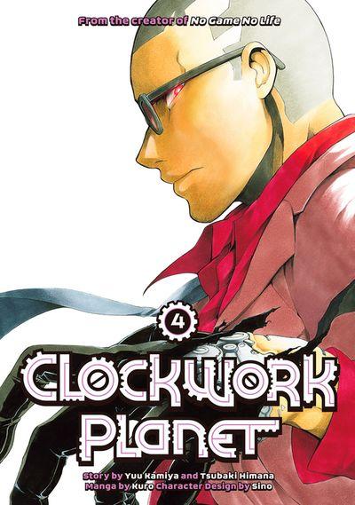 Clockwork Planet Volume 4