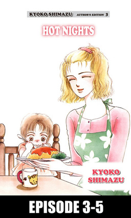 KYOKO SHIMAZU AUTHOR'S EDITION, Episode 3-5