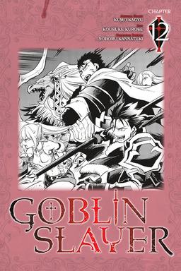 Goblin Slayer, Chapter 12