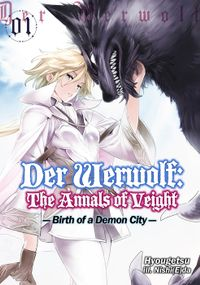 Der Werwolf: The Annals of Veight Volume 1