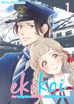 Ekikoi: The Young Miss Falls for the Station Attendant, Chapter 1