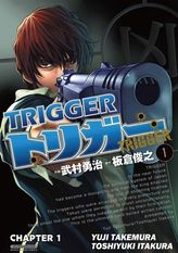 TRIGGER, Chapter 1
