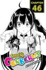 Today's Cerberus, Chapter 46