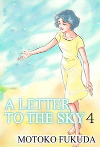 A LETTER TO THE SKY, Volume 4