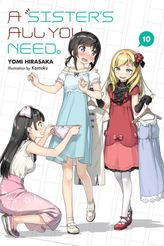 A Sister's All You Need., Vol. 10