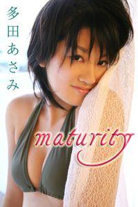 多田あさみ「maturity」