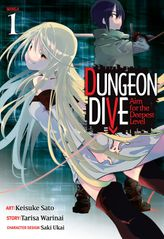 DUNGEON DIVE: Aim for the Deepest Level Vol. 1