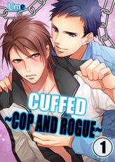 Cuffed ~Cop and Rogue~ 1