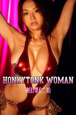 相澤仁美 HONKYTONK WOMAN【image.tvデジタル写真集】-電子書籍
