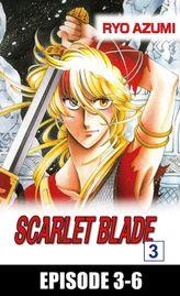 SCARLET BLADE, Episode 3-6