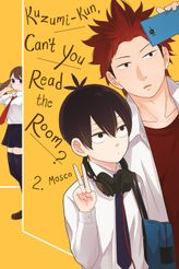 Kuzumi-kun, Can't You Read the Room?, Vol. 2