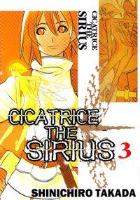 CICATRICE THE SIRIUS, Volume 3