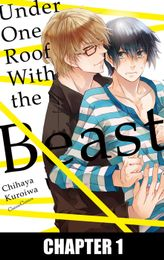 Under One Roof With the Beast (Yaoi Manga), Chapter 1