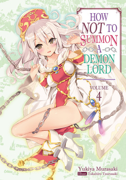 How NOT to Summon a Demon Lord: Volume 4