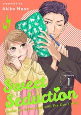Sweet Seduction: Under the Same Roof with The Guy I Hate, Chapter 1
