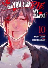 Can You Just Die, My Darling? Volume 10