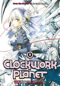 Clockwork Planet Volume 8