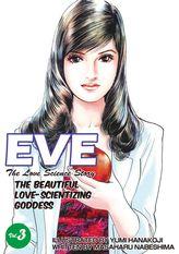 EVE:THE BEAUTIFUL LOVE-SCIENTIZING GODDESS, Volume 3