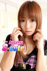 【S-cute】Ayumu #1