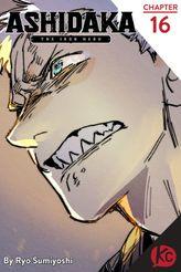 ASHIDAKA -The Iron Hero- Chapter 16