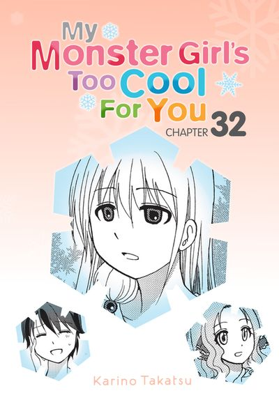 My Monster Girl's Too Cool for You, Chapter 32