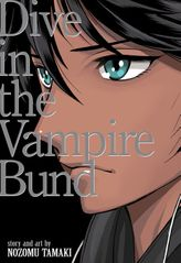 Dance in the Vampire Bund (Special Edition) Vol. 3.5: Dive in the Vampire Bund