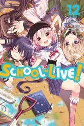 School-Live!, Vol. 12