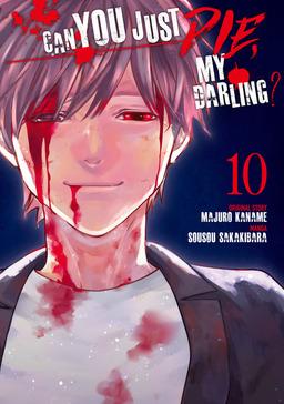 Can You Just Die, My Darling? Volume 10