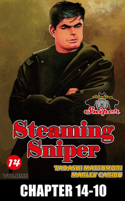 STEAMING SNIPER, Chapter 14-10