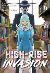High-Rise Invasion Vol. 6