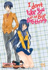 I Don't Like You At All, Big Brother!! Vol. 11