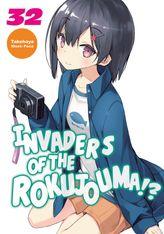 Invaders of the Rokujouma!? Volume 32