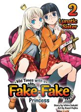 Wild Times with a Fake Fake Princess: Volume 2