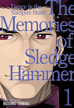 Dance in the Vampire Bund (Special Edition) Vol. 8: The Memories of Sledgehammer 1