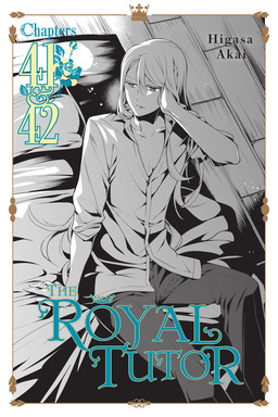 The Royal Tutor, Chapter 41 & 42