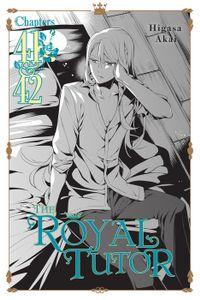 The Royal Tutor, Chapter 41 & 42