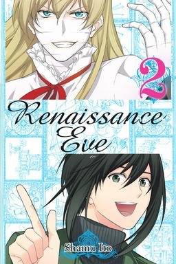 Renaissance Eve, Vol. 2
