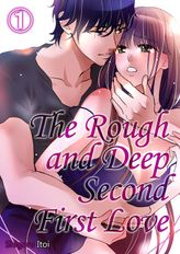 The Rough and Deep Second First Love 1